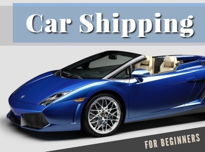 Car Shipping For Beginners