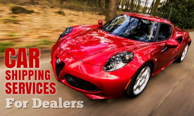 Car Shipping Services for Dealers