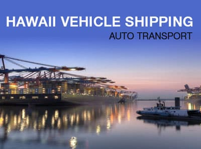 Hawaii Vehicle Shipping