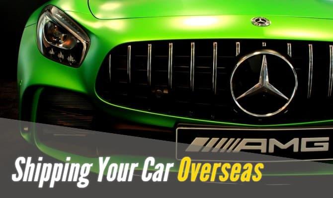 Shipping A Car Overseas